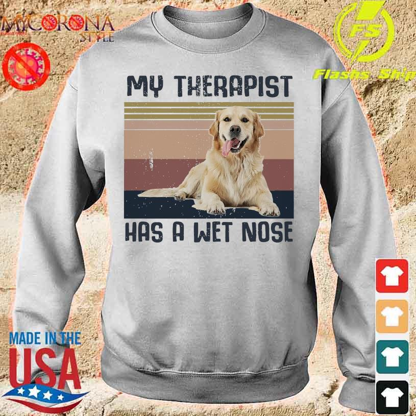 Golden Retriever my therapist has a wet nose vintage s sweater