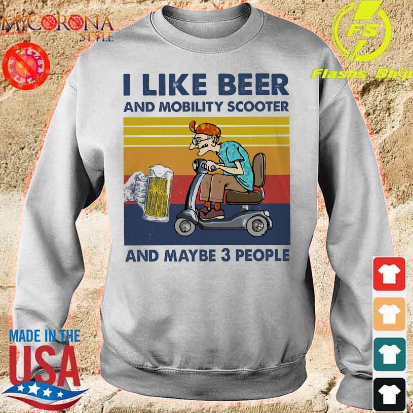 I like beer and mobility scooter and maybe 3 people vintage s sweater