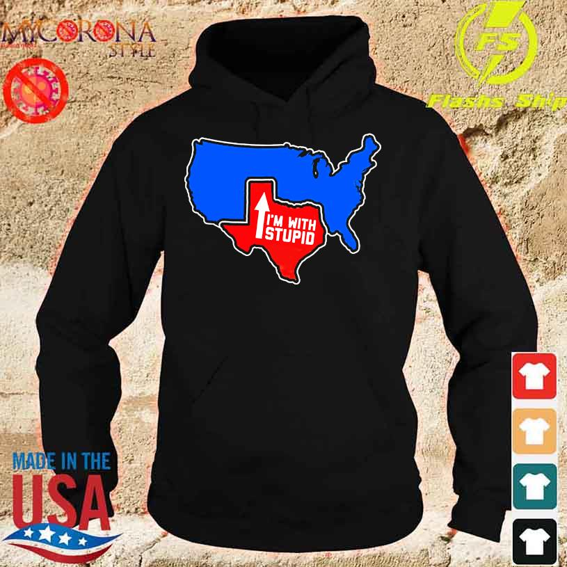 Texas Map I'm with Stupid s hoodie