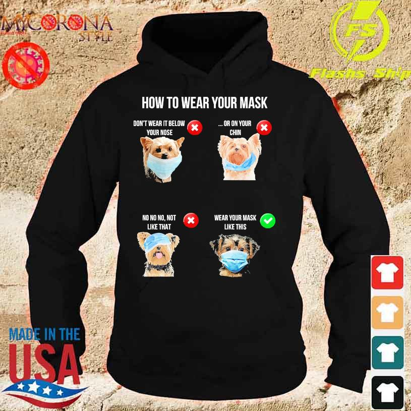 Yorkshire Terrier How to wear Your mask s hoodie