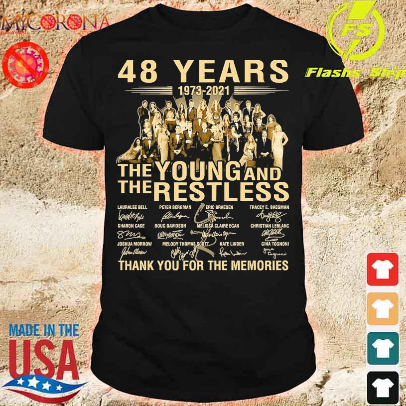 48 years 1973 2021 the Young and the restless thank you for the memories signature shirt