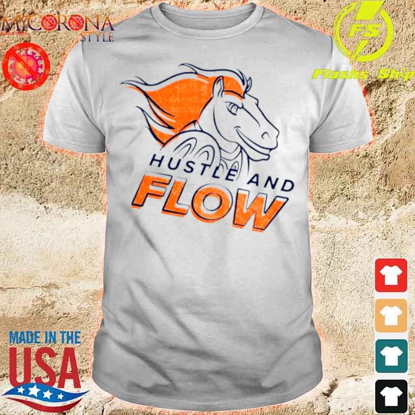 Denver Broncos Hustle And Flow Shirt