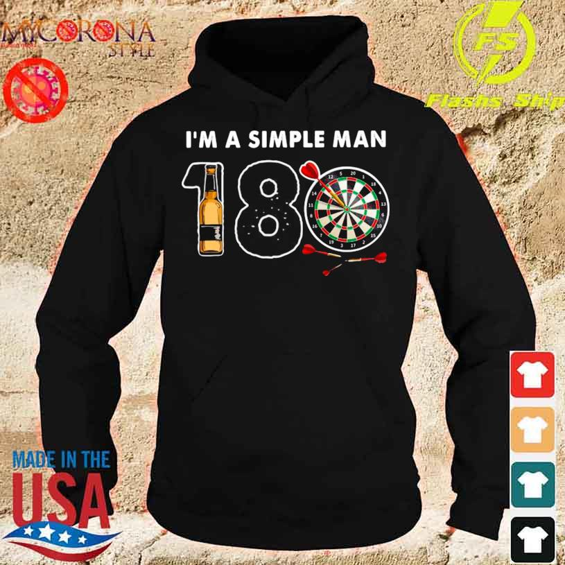 I'm A Simple Man I Like 180 Beer Game Shirt hoodie