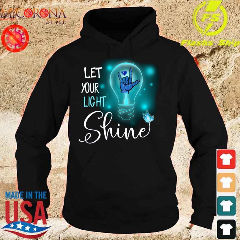 Let Your light Shine s hoodie