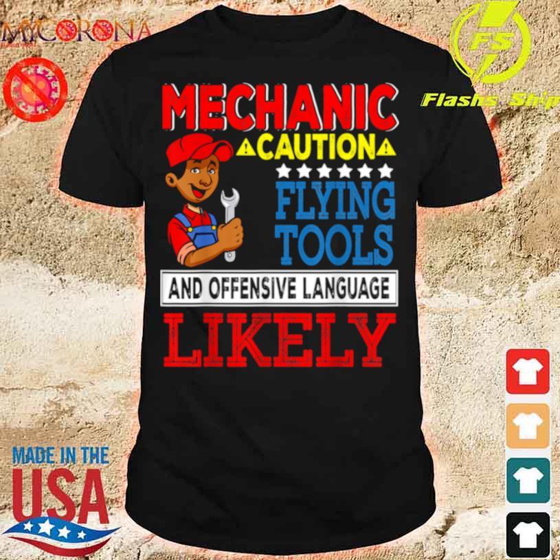 Mechanic Caution Happy Father's Day Matching Proud Mechanic Shirt