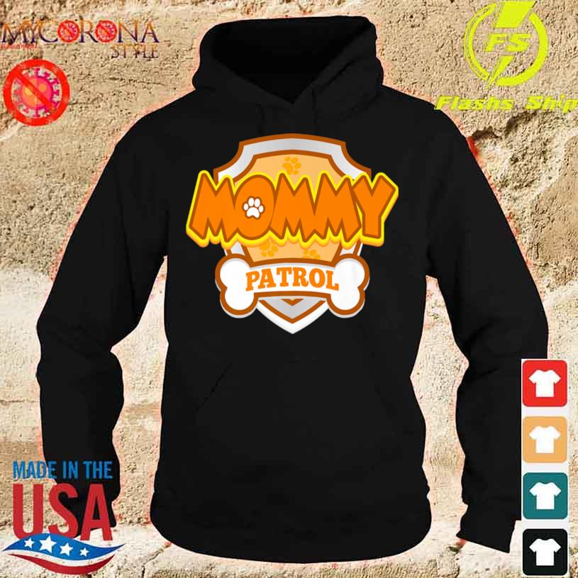 Mommy Patrol Dog Birthday Party Shirt hoodie