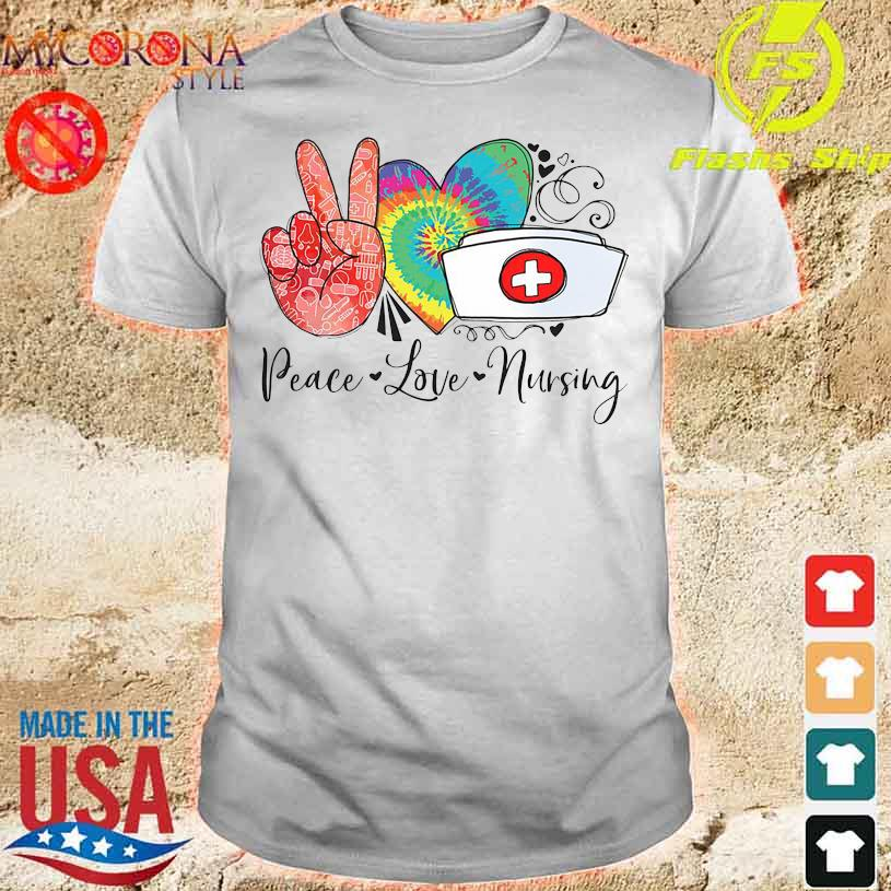Official Peace love Nursing shirt