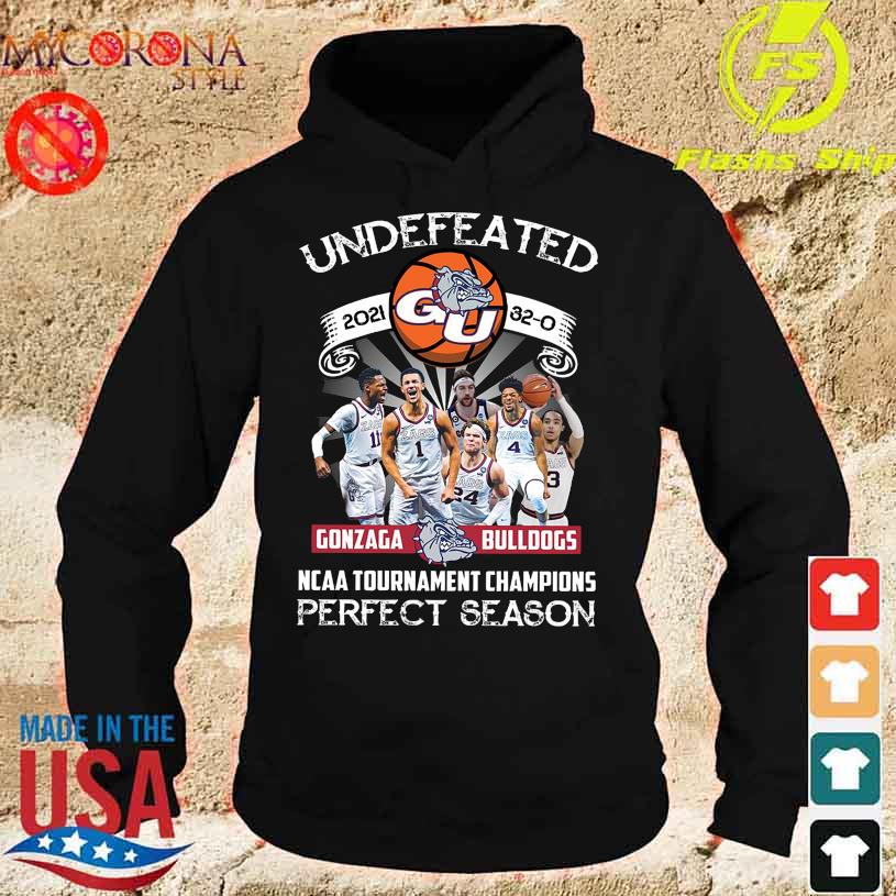 Official Undefeated 2021 Gonzaga Bulldogs NCAA Tournament champions perfect season s hoodie