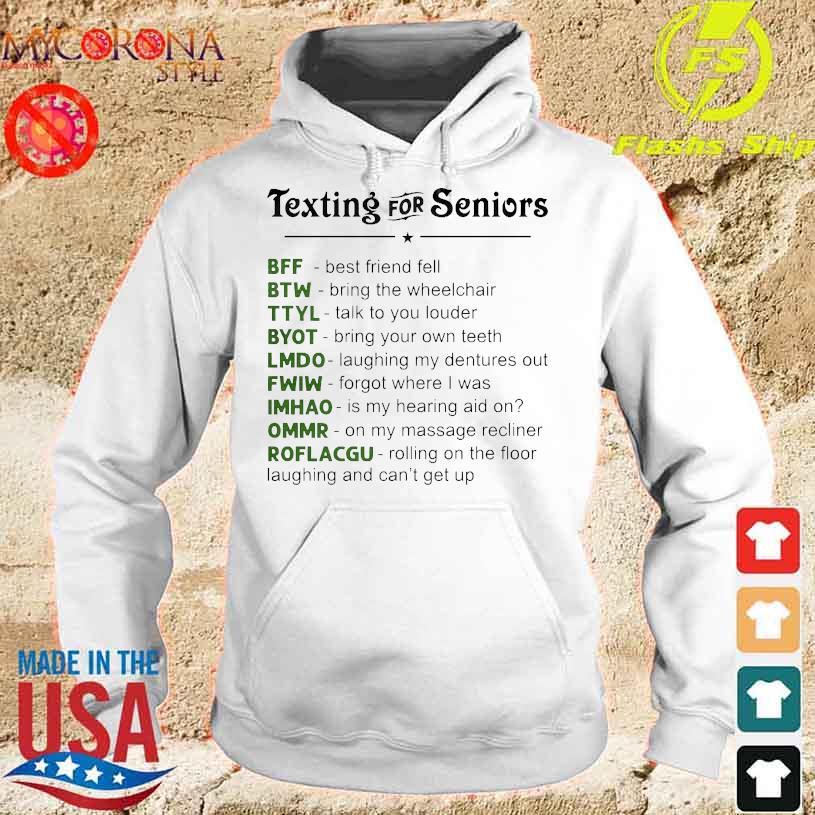 Texting for seniors BFF BTW TTYL s hoodie