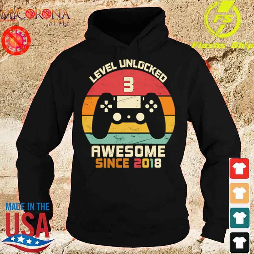 Level Unlocked 3 Awesome Since 2018 Vintage Retro Shirt hoodie