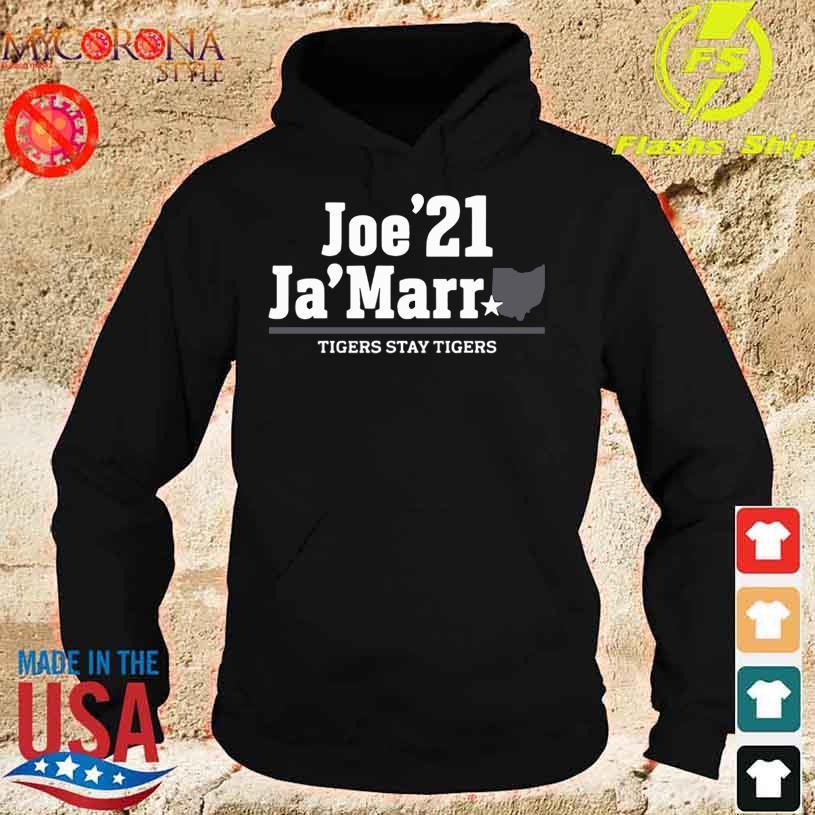 Official Joe'21 Ja'Marr Tigers stay Tigers s hoodie